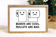 Beards are Cool Mullets are Bad SVG - Funny Bathroom Sign - Clarissa Diy Signs, Funny Signs, Wood Signs, Hilarious Sayings, Hilarious Animals, 9gag Funny, Funny Animal, Bathroom Prints, Bathroom Wall Decor