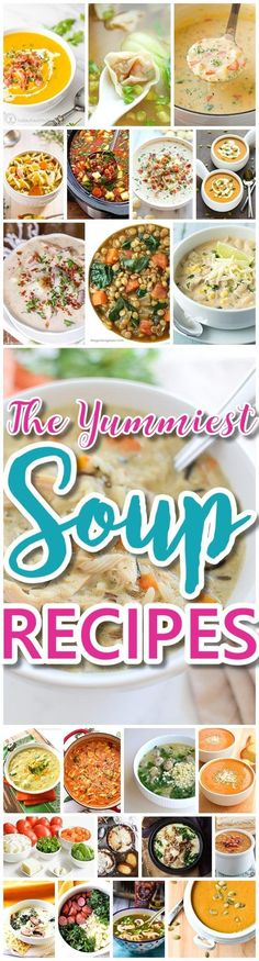 The BEST and Yummiest Homemade Soups Recipes - Easy, Quick and Yummy Lunch and Dinner Family Favorites Meals Ideas - Dreaming in DIY