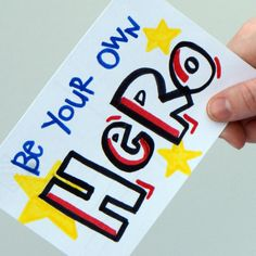 Be Your Own Hero 4x6 postcard by theKoalaHut on Etsy, $6.00