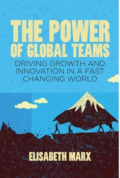 The Power of Global Teams / Elisabeth Marx - Available in the Vlerick E-library! Read it on campus (http://search.ebscohost.com/login.aspx?direct=true&db=nlebk&AN=755173&site=ehost-live) or borrow the eBook for two weeks on your own device! Contact library@vlerick.com for more info!
