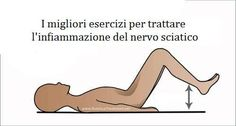 È possibile alleviare il dolore al nervo sciatico grazie ad alcuni esercizi