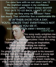 Anyone who hates G Dragon is just naive! He didn't sacrifice everything for your misinformed criticism! You have to be SURE you want to become an artist, and give up a lot to live your dream. And Kwon Jiyong is living proof that it pays off. That's why he's such an inspiration and a king!<3