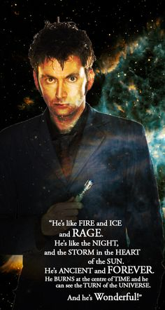 That's just David Tennant. Now let me tell you about the doctor... ;)
