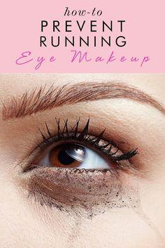 how to prevent running eye makeup - genius!