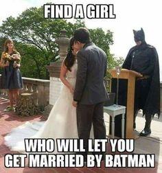 Batman in real life US Humor - Funny pictures, Quotes, Pics, Photos, Images Gotham City, Nananana Batman, Batman Wedding, Comic Wedding, Forrest Gump, Wedding Humor, Wedding Stuff, Geek Wedding, Wedding Things