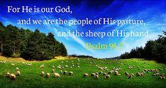 Psalm 95:7 | by joshtinpowers
