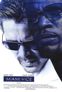 MIAMI VICE (2006) Dir: Michael Mann