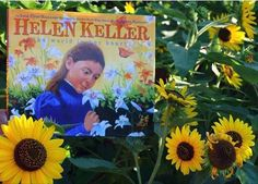 Promoting Summer Reading - Day 22 - Helen Keller the world in her heart written by Lesa Cline Ransome