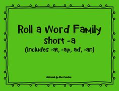 Roll a Word Family- Short -a from Miss Caroline on TeachersNotebook.com - (5 pages) - A quick and fun center idea for learning word families! Learning Through Play, Kids Learning, Literacy Stations, Helping Children, Word Families, Kids Education, First Grade, Language Arts, Spelling