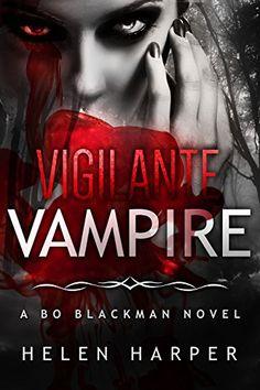 Vigilante Vampire (Bo Blackman Book 5) by Helen Harper http://www.amazon.com/dp/B0180N9VAS/ref=cm_sw_r_pi_dp_eRmDwb11Y5DPA