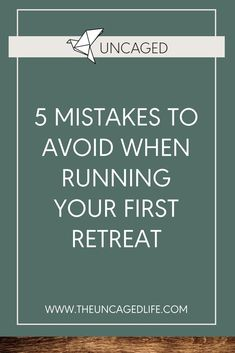 5 Mistakes To Avoid When Running Your First Retreat - The Uncaged Life Online Entrepreneur, Business Entrepreneur, Business Marketing, Marketing Ideas, Media Marketing, Business Events, Business Tips, Online Business, Learn To Run