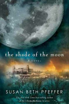 The Shade of the Moon- Life As We Knew It book 4