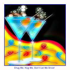 Chug Me, Hug Me, Don't Let Me Drive - Meals based around cocktails.