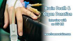 Brain Death & Organ Donation: An Interview with an ICU RN