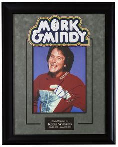 Mork & Mindy Signed by Robin Williams Movie Poster in Framed Case