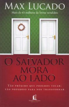 Livro O Salvador mora ao lado (Max Lucado)