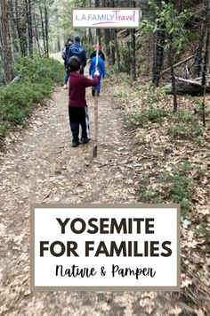 Yosemite With Kids: Nature & Pamper at Tenaya Lodge - LA Family Travel