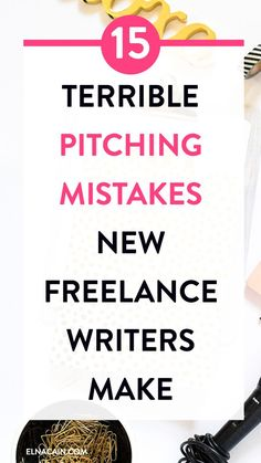 15 Terrible Pitching Mistakes New Freelance Writers Often Make – Are you a new freelance writer? Looking for freelance writing tips? If you're looking for a freelance writing job your pitch might be to blame. Here are 15 common pitching mistakes new freelance writers make.