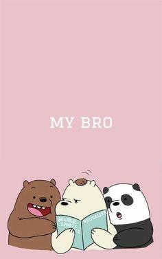 My Bro We Bare Bears