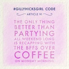 It's a #GillyHicksGirl thing...