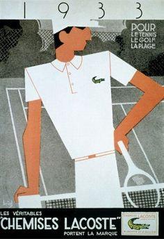 """1933 Pour Le Tennis Le Golf La Plage Les Véritables 'CHEMISES LACOSTE' Portent La Marque"", (1933) - Graphic and Illustration by A. Briol (b. ?, France), [This Poster is the first Original Poster of the 'Lacoste Tennis Sportswear'] ~ Original Vintage Deco Poster."