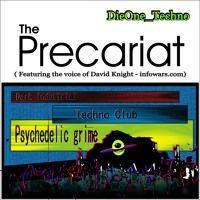 The Precariat DieOne_techno 128bpm by DieOne_Techno on SoundCloud