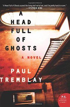 ✔  A Head Full of Ghosts: A Novel by Paul Tremblay https://smile.amazon.com/dp/0062363247/ref=cm_sw_r_pi_dp_x_DRwjyb7TRKE5Z