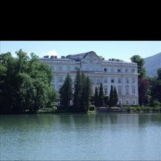 Been There! Austria.....Backside of Von Trapp House from The Sound of Music