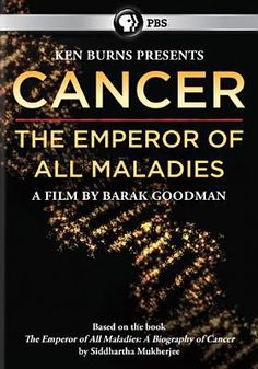 Cancer: The Emperor Of All Maladies (616.994 Canc)