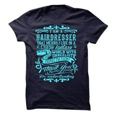 I Am A Hairdresser T Shirts, Hoodies. Check price ==► https://www.sunfrog.com/LifeStyle/I-Am-A-Hairdresser-44810321-Guys.html?41382