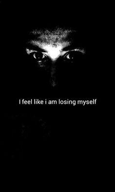 ..losing myself
