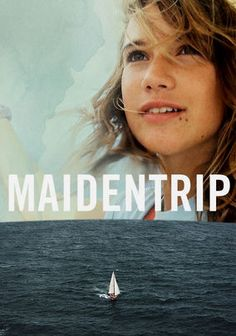 "Maidentrip -- ""This documentary captures 14-year-old Laura Dekker's solo two-year voyage around the world through footage she shot at sea."""