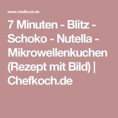 7 Minuten - Blitz - Schoko - Nutella - Mikrowellenkuchen (Rezept mit Bild) | Chefkoch.de