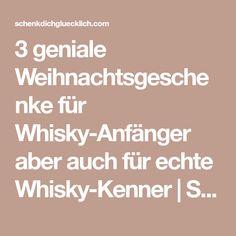 3 geniale Weihnachtsgeschenke für Whisky-Anfänger aber auch für echte Whisky-Kenner | Schenk Dich Glücklich - Der Geschenke-Blog Whisky, Math Equations, Blog, Man Gifts, Christmas Presents, Knowledge, Blogging, Whiskey