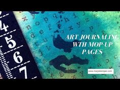 video tutorial - how to use mop up pages in your art journal - mixed media artist Marjie Kemper