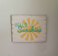 Rustic wood sign - Hello Sunshine - Spring Summer Home Decor Easter Decor Mother's Day Gift Barnwood Reclaimed Handmade by BeautifulMessCreates on Etsy https://www.etsy.com/listing/269018038/rustic-wood-sign-hello-sunshine-spring