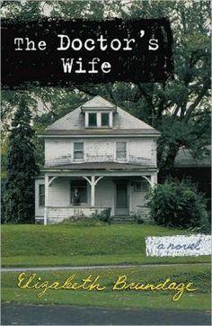BARNES & NOBLE | The Doctor's Wife by Elizabeth Brundage | NOOK Book (eBook), Paperback, Hardcover, Audiobook