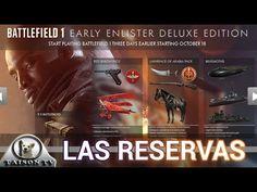 Battlefield 1 Diferencias entre las 3 Reservas Disponibles Aclaramos vue...