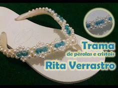 Trama de pérolas e Cristais Rita Verrastro - YouTube