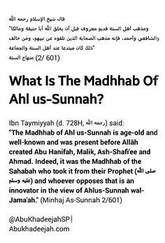 Ibn Taymiyyah (rahimahullaah) and the reality of the Madhhab of Ahlus-Sunnah wal-Jama'ah.