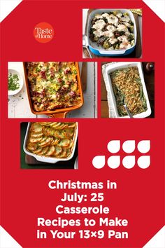 Fresh from the oven, these crowd-sized Christmas in July casseroles are jolly, heartwarming and ready to share.
