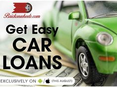 You are looking for Get easy Car loans. Contact US http://www.bricksnwheels.com/ Coming soon in your Smartphones.