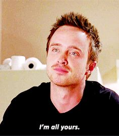 "jesse ""i am all yours"" #breakingbad #jessepinkman"