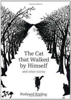 """""""The Cat That Walked by Himself and Other Stories"""" av Rudyard Kipling"""