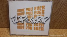 FLIP DA SCRIP. HAVE YOU EVER. CD-MAXI / NIGHTOWN-EPIC - 1998 / PRECINTADO.