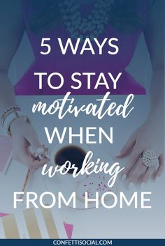 Staying motivated when working from home can be a bit of challenge so today I'm sharing some tips and tricks on how to stay motivated when working from home.