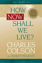 How Now Shall We Live?  http://www.colsoncenterstore.org/product.asp?sku=2191_BKHNP