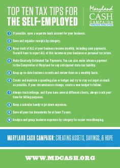 Top 10 Tax Tips for the Self-Employed. How many of these do YOU follow? Courtesy of the good folks at the Maryland CASH Campaign.