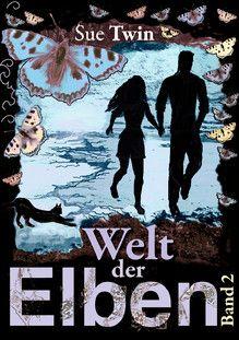 Die Welt der Elben 2 by Sue Twin