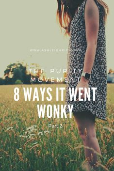 The purity movement had some issues. In this post, the second in a series of two, we look at 4 things the purity movement got wrong and why it matters. Christian Post, Christian Dating, Christian Women, Christian Quotes, Single Ladies, Single Women, Marriage Stills, Bible Journaling For Beginners, Wise Person